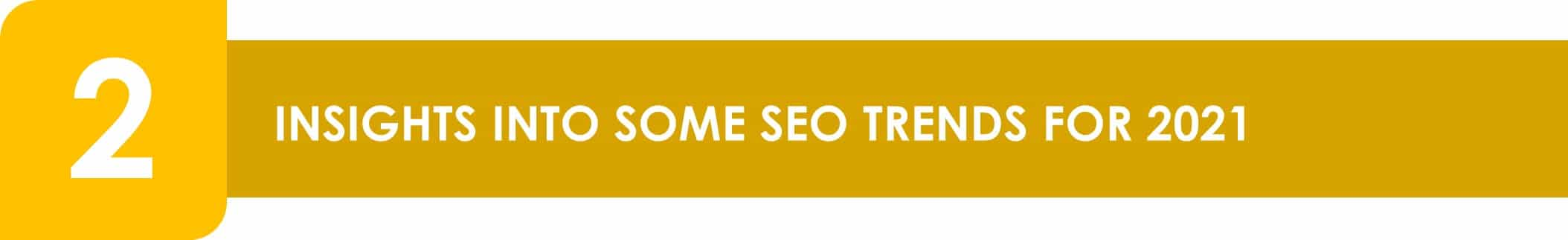 Insights_into_some_SEO_trends_for_2021